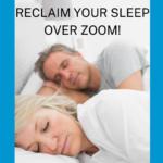 Reclaim Your Sleep (from anywhere)